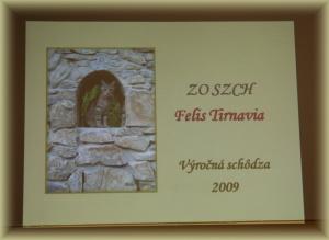 Výročná schôdza Felis Tirnavia – 7.3.2009